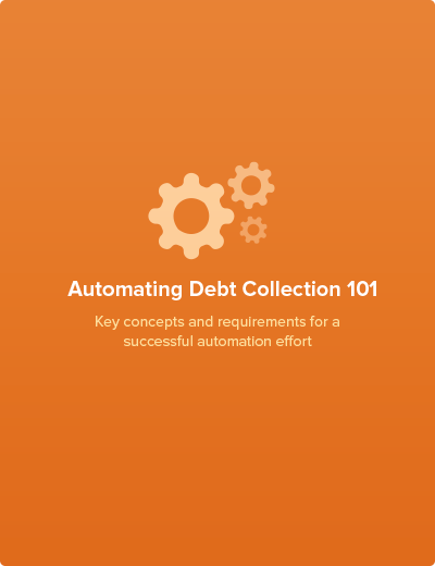 Automating Debt Collection 101