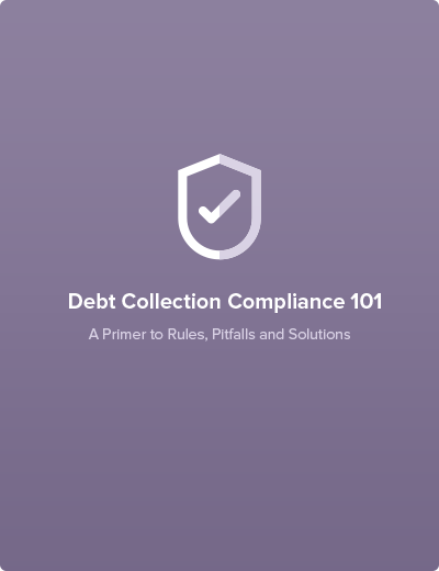 Debt Collection Compliance 101