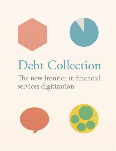 Debt Collection The new frontier in financial services digitization
